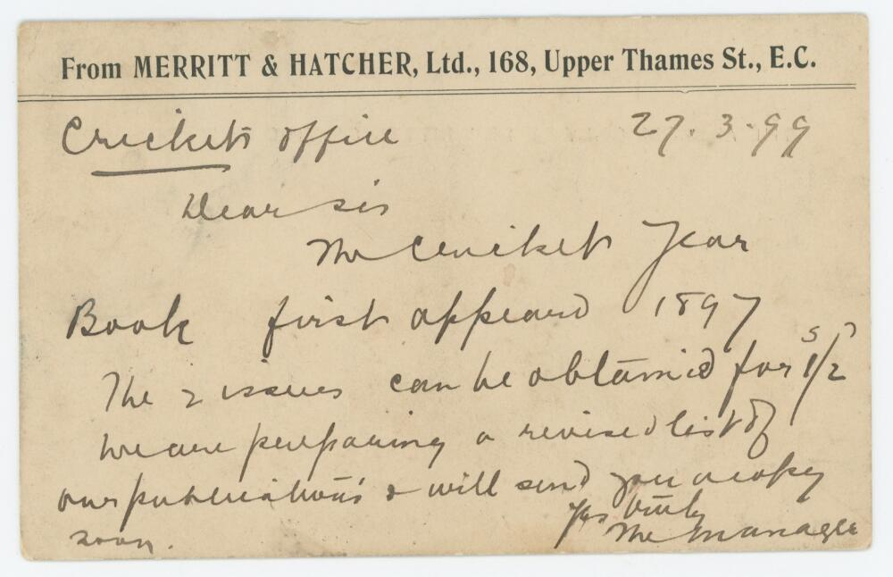 Lot 50 - 'The Cricket Year Book'. Handwritten plain postcard dated 27th March 1899 from The Manager of the '