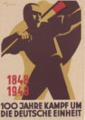 "SBZ, propaganda card ""100 years struggle for German unity 1848 - 1948"". With special stamp."