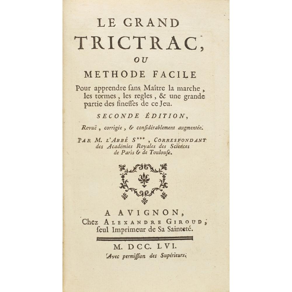 Lot 65 - [BACKGAMMON] - SOUMILLE, BERNARD LAURENT, L'ABBÉLE GRAND TRICTRAC, OU METHODE FACILE POUR