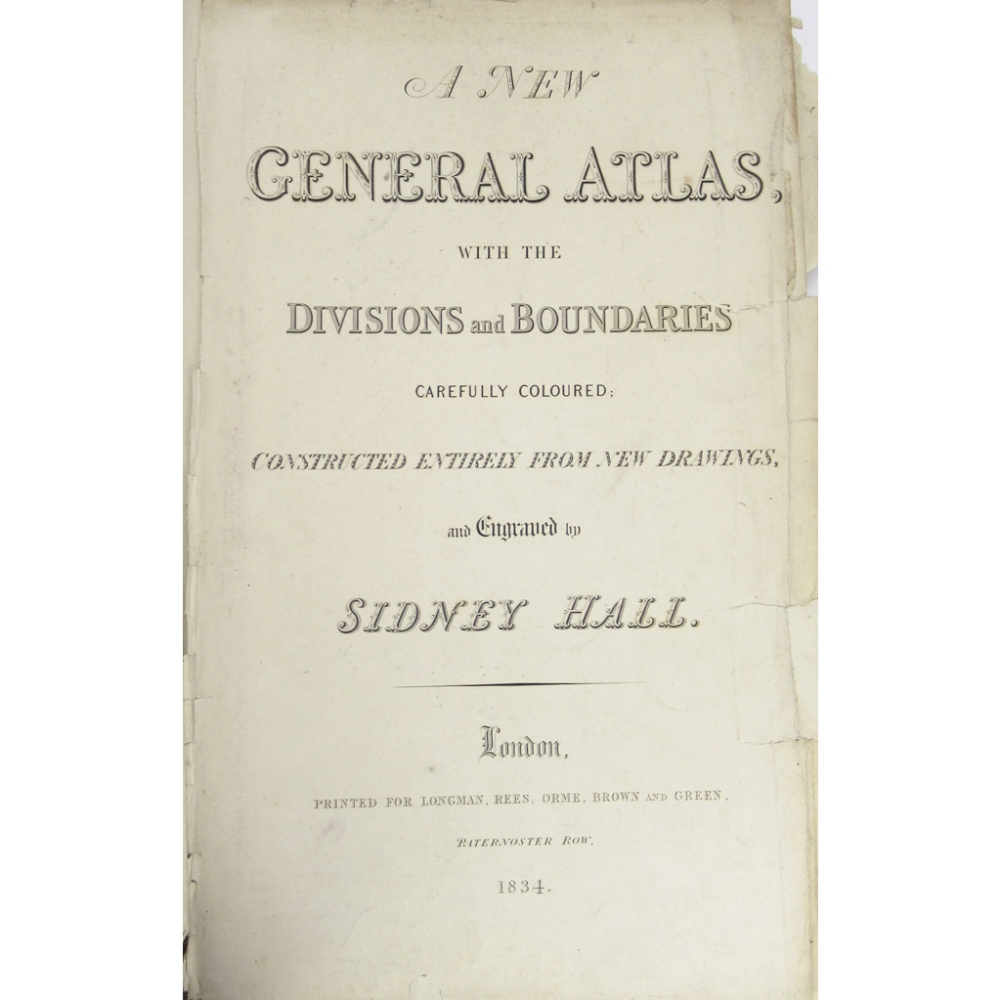 Lot 42 - HALL, SYDNEYA NEW GENERAL ATLAS London: Longman, Rees, Orme, Brown and Green, 1834. Folio, 53 maps
