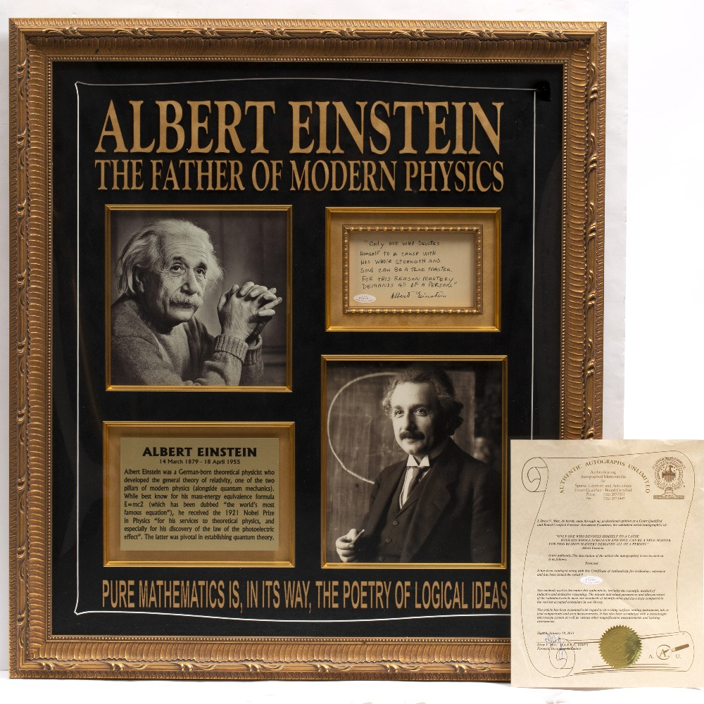 Lot 9 - SIGNATURE OF ALBERT EINSTEIN UNDER HAND-WRITTEN MESSAGE 'Only one who devotes himself to a cause