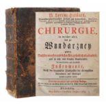 Heister, LorenzChirurgie, in welcher alles, was zur Wundarzney gehöret, Nach der neuesten und besten