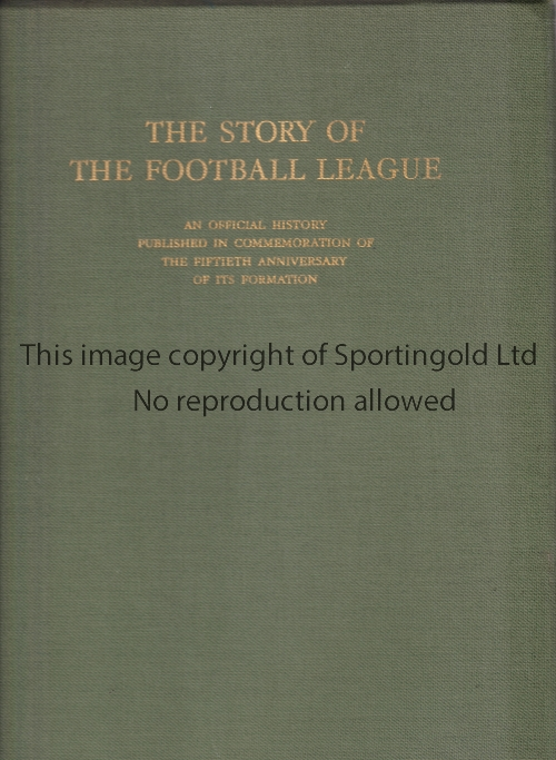 """Lot 1342 - THE FOOTBALL LEAGUE 300 Page Book """" The Story of the Football League"""" written in 1938 to celebrate"""