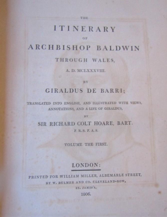Lot 861 - COLT HOARE & GIRALDUS DE BARRI - Sir Richard The Itinerary of Archbishop Baldwin through Wales 1638,