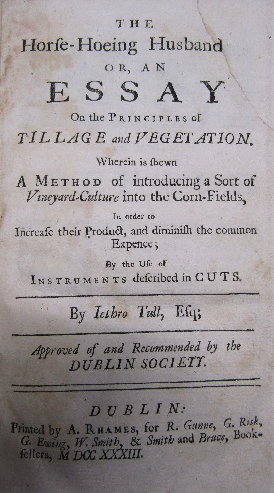 Lot 817 - TULL Jethro - The Horfe-Hoeing Husband or an Essay on the Principals of Tillage and Vegetation,