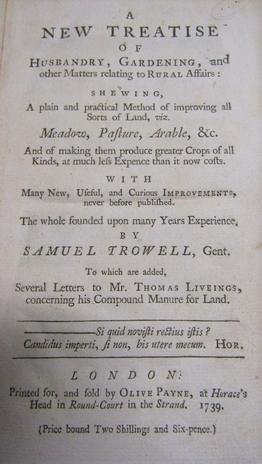 Lot 815 - TROWELL Samuel - A New Treatise of Husbandry, Gardening and other Matters relating to Rural