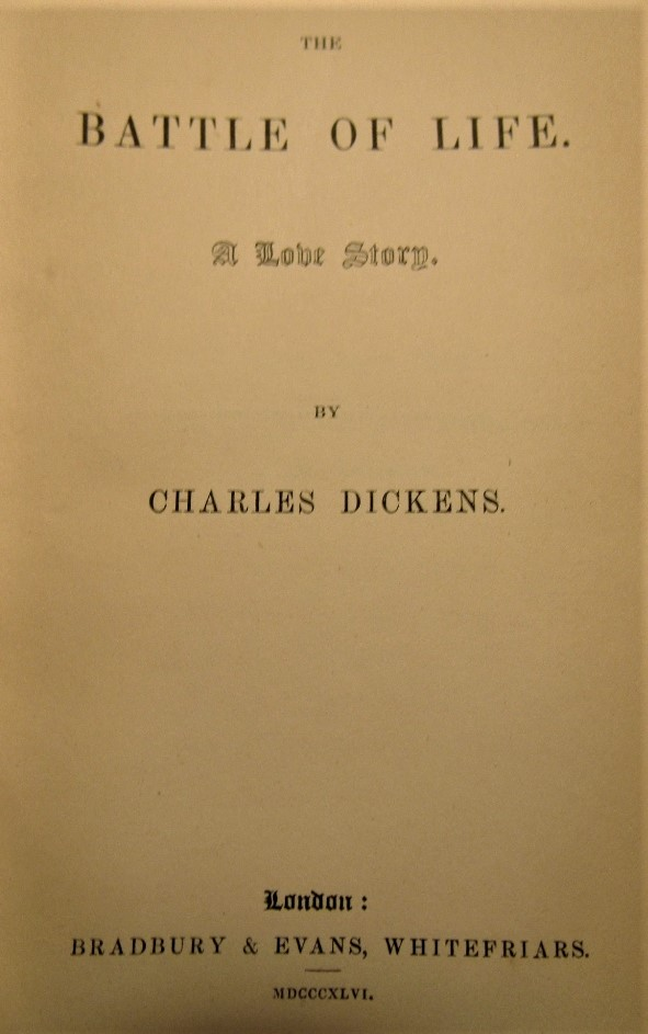 Lot 883 - DICKINS Charles - The Battle of Life - A Love Story 1st Edition 1846 published by Badbury & Evans