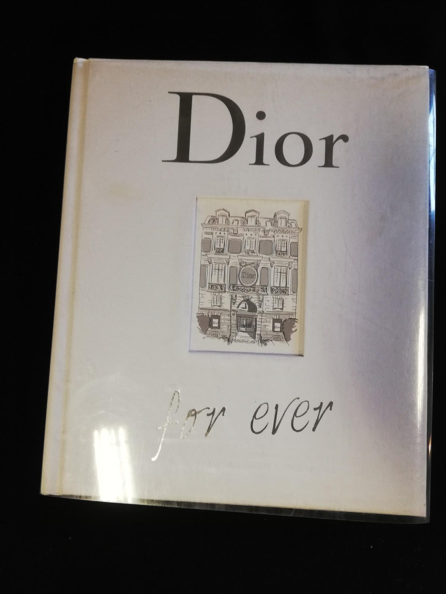 Lot 199 - 2013 French book - 'Dior for ever' by Catherine Örmen