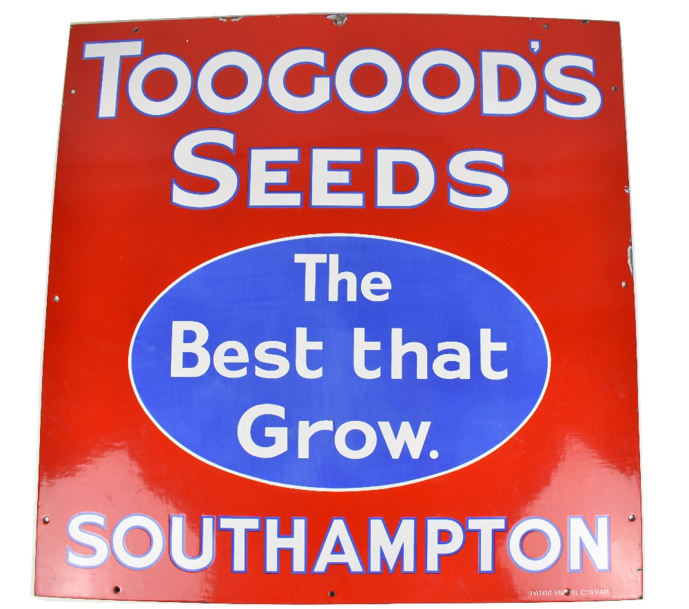 Lot 5 - An enamel advertising sign inscribed 'Toogoods Seeds, The Best That Grow. Southampton', 76 x 76cm.