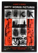 GILBERT & GEORGE (born 1943 and 1942); a signed poster for the 'Dirty Words Pictures Exhibition at