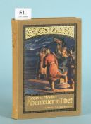 "Hedin, Sven v. ""Abenteuer in Tibet""137 Abb., 8 Farbtafeln u. 4 Karten, 414 S., Vlg. F. Brockhaus,"