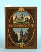 "Kiepert, Adolf ""Hannover in Wort und Bild""286 Abb., 156 S., Vlg. A. Kiepert, Hannover, 1910, LnE,"