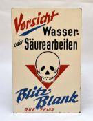 """Blechschild """"Blitzblank-Vorsicht ! Wasser oder Säurearbeiten"""", 73x48 cm, LM an den Rändern, Z 2Tin"""