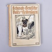 """""""Deutsche Volks-u. Heldensagen"""" v. Gustav Schwab, 14. Auflage m. 6 Tonbildern, Loewes Verl. F."""