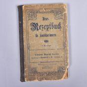 """""""Neues Rezeptbuch für Konditoreiwaren"""" v. Clemens Beurich Konditor, Chemnitz um 1900, gebrauchter"""