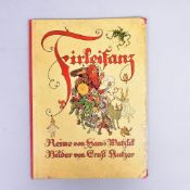 """""""Firleifanz"""" Reime v. Hans Watzlik, Bilder v. Ernst Kutzer, Druck u. Verlag Gebr. Stiepel G.m.b."""
