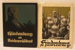 """Zwei Bücher """"Hindenburg"""". Dabei: """"Hindenburg als Reichspräsident"""" von Walter Bloem und"""