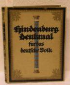 Hindenburg - Denkmal für das Deutsche Volk.. Jubiläumsausgabe. Berlin 1925.