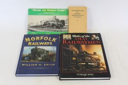 Railway related books, to include Lost Railways of East Anglia, Norfolk Railways, Tales of the Old