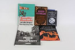 Books to include Peace and Prosperity 1860's, Dictionary of Classical Mythology, Heraldic Standards,
