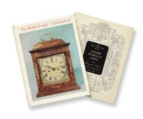 Two books: The Knibb Family Clockmakers and The First Twelve Years of the English Pendulum Clock ...