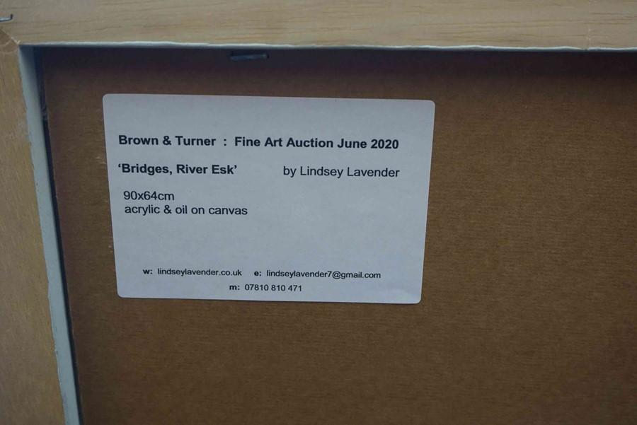 "Lot 59 - Lindsey Lavender SSA (British, B.1970) ""Bridges, River Esk"", acrylic & oil on canvas, artist label"
