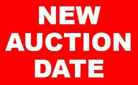 NEW AUCTION DATE SCHEDULED FOR WEDNESDAY AND THURSDAY JUNE 17TH AND 18TH WEBCAST ONLY AUCTION, NO