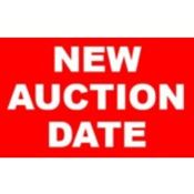 NEW AUCTION DATE SCHEDULED FOR WEDNESDAY AND THURSDAY JUNE 17TH AND 18TH WEBCAST ONLY AUCTION