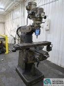 1-1/2 HP BRIDGEPORT VERTICAL MILLING MACHINE; S/N 153827