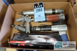 MISC. PNEUMATIC TOOLS INCLUDING GRINDERS, DIE GRINDER, DRILL & FILE