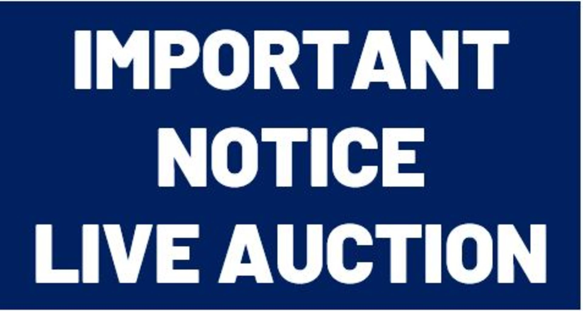 IMPORTANT NOTICE - LIVE WEBCAST AUCTION