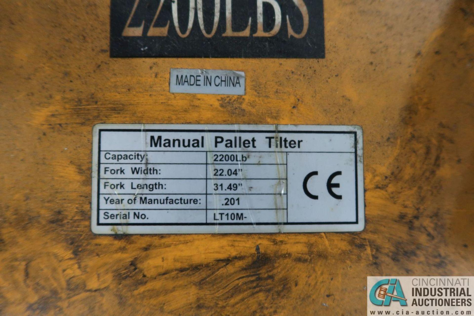 """2,200 LB. CAPACITY MANUAL PALLET TILTER; S/N LT10M, 32"""" FORKS - Image 4 of 4"""