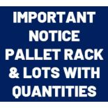 IMPORTANT NOTICE – On lots with a quantity your bid will be multiplied by that amount.