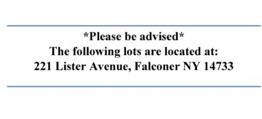 Lots 42-113 are located at our second location: 221 Lister Avenue, Falconer NY 14733