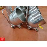 Aprox 140 Quart S/S Mixer Bowl with Cart Rigging Fee: $ 40