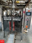 2013 Matrix Vertical Form Fill and Seal Packaging Machine Model 201315SFXRYX : SN 500100MSB01389