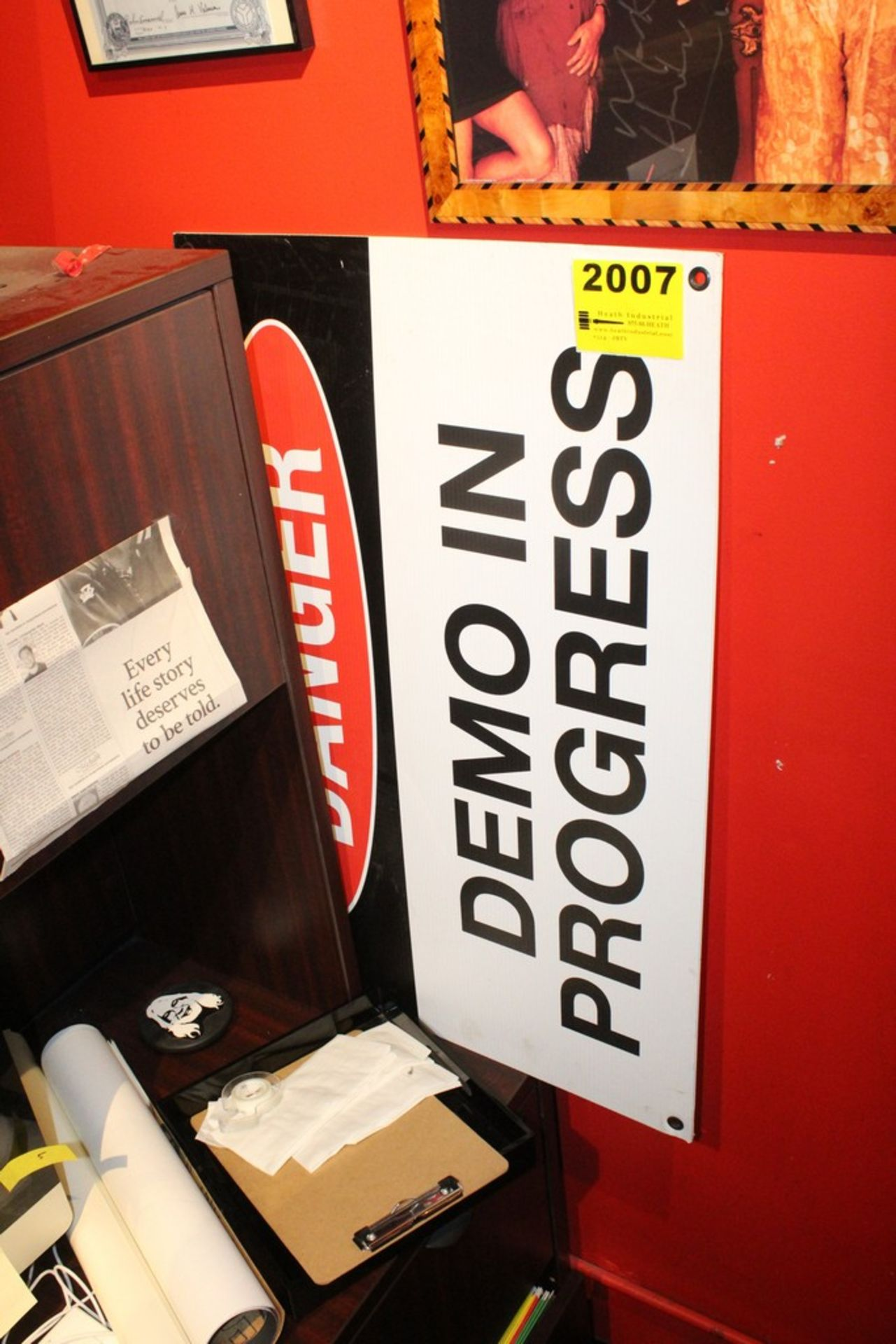Lot 2007 - Danger Demo in Progress Sign