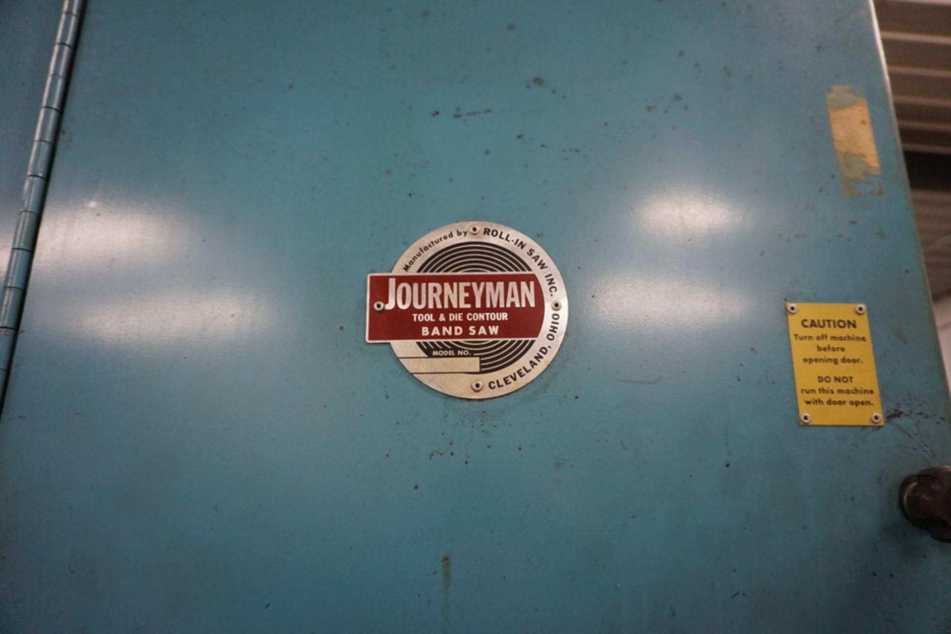 JOURNEYMAN TOOL & DIE CONTOUR BANDSAW - Image 5 of 6