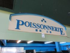 "Decorative sign "" POISSONERIE"" aprox 8ft w x 30""h"