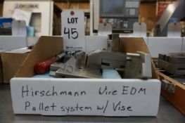 HIRSCHMANN WIRE EDM PALLET SYSTEM, MODEL H4620, WITH VISE