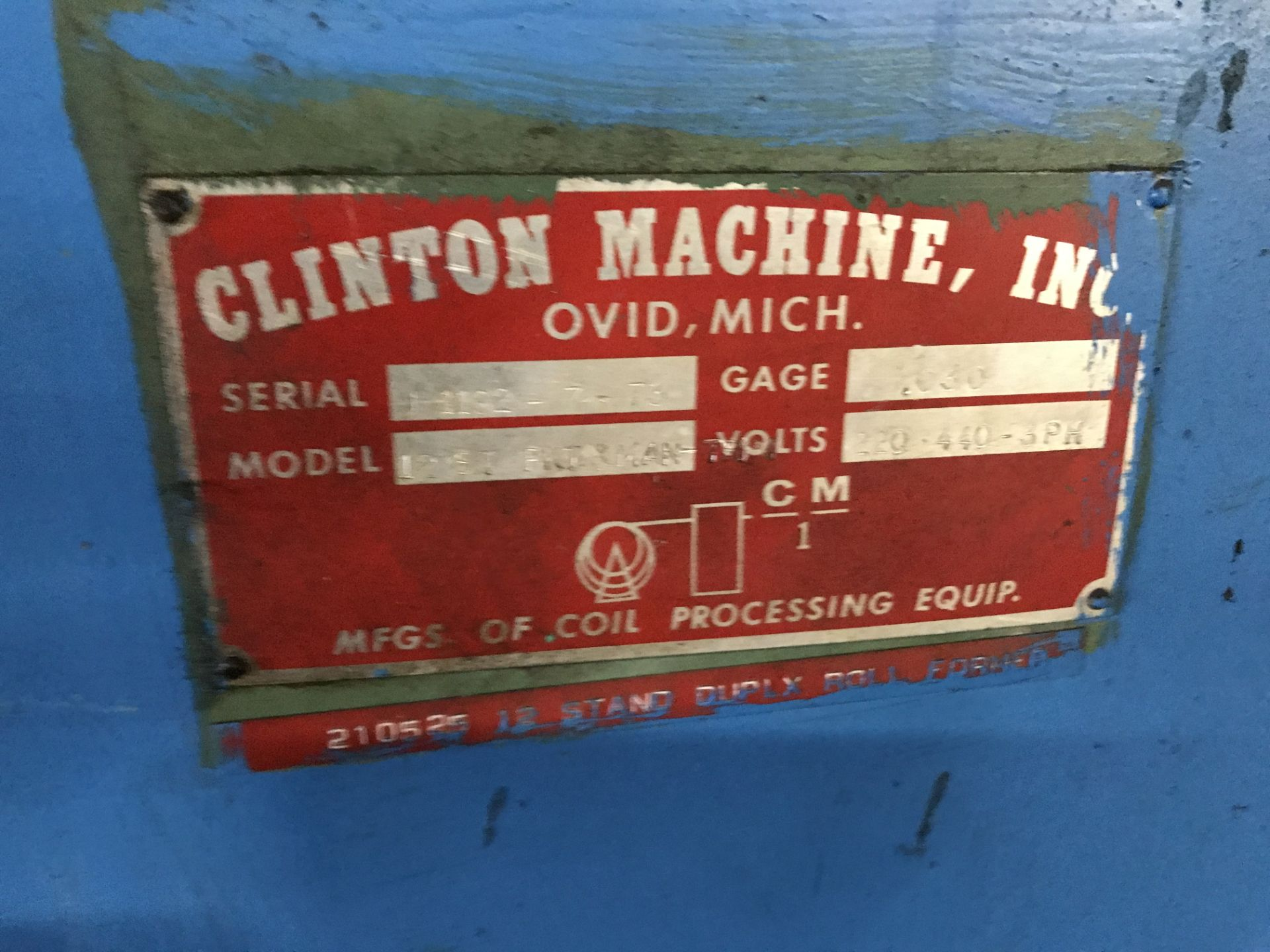 Lot 044 - 12 Stand Clinton Roll Former