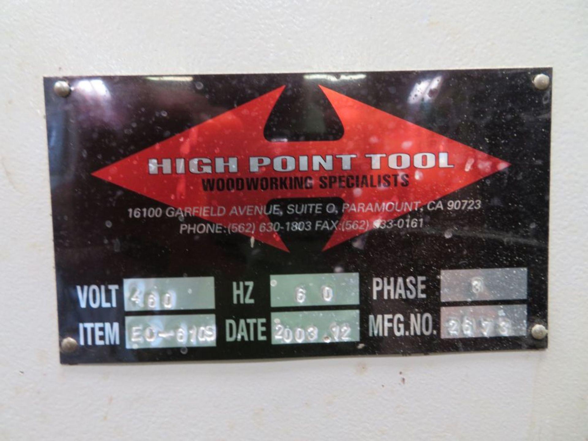 Lot 11 - (2003) High Point Mod. EL-6705, 24'' 20hp