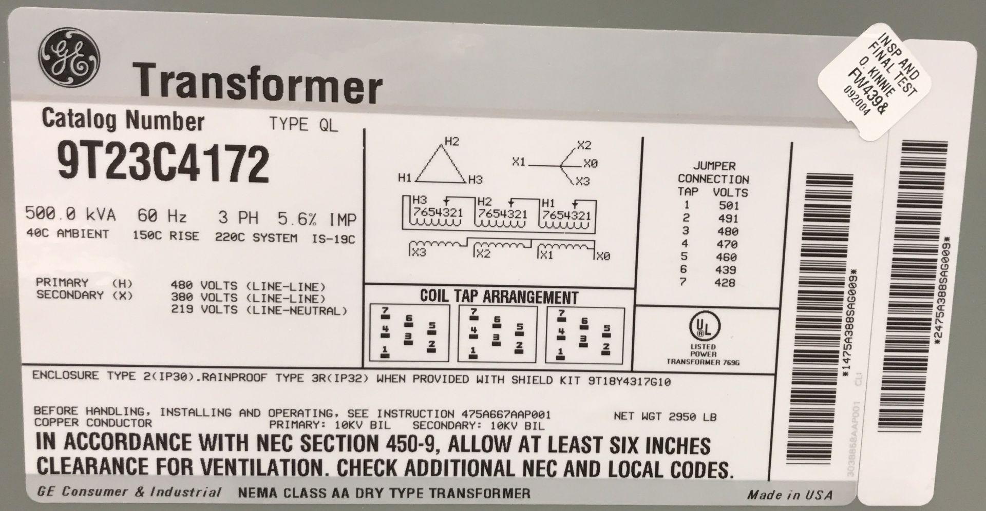 GE TRANSFORMER 500 KVA, 480V/219V, 3 PHASE [RIGGING FEES FOR LOT# 36 - $50 USD PLUS APPLICABLE - Image 2 of 2