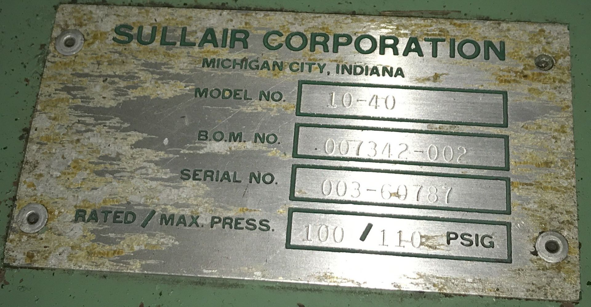 SULLAIR 10-40 40 HP ROTARY SCREW AIR COMPRESSOR WITH 100/110 PSIG, S/N: 003-60787 (CI) [RIGGING FEES - Image 2 of 2