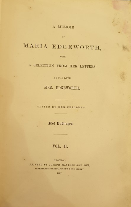 """Lot 29 - """"A Memoir of Maria Edgeworth with a Selection from her Letters by the Late Mrs Edgeworth"""", edited by"""