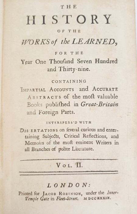 """Lot 5 - """"The History of the Works of the Learned for the Year 1739 containing impartial accounts and"""