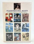 """""""Illustrating Alice - An International Selection of Illustrated Editions of Alice's Adventures in"""