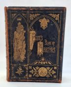 """""""Foxe's Book of Martyrs, being a History of the Persecution of the Protestants"""", Adam & Co London ("""