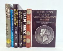 """Various books on collecting coins and commemorative medalsto include:- Freeman, Michael J """"The"""