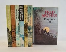 """Archer, Fred Various volumes to include:- """"Poachers Pie"""", Hodder & Stoughton 1976, signed on the tp"""
